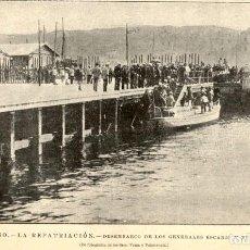 Arte: 1898 - VIGO - REPATRIACIÓN DE CUBA Y FILIPINAS - GENERALES ESCARIO Y RUBIN - LA ILUSTRACION ESPAÑOLA. Lote 215737650