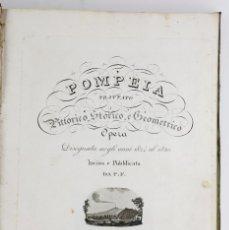 Arte: POMPEIA - TRATTATO PITTORICO STORICO E GEOMETRICO - CON 66 GRABADOS. 1824 - 1830. VER. Lote 217094027