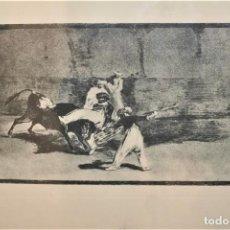 Arte: AGUAFUERTE GRABADO DE GOYA TAUROMAQUIA ORIGINAL FIRMADO EN PLANCHA. Lote 218322725