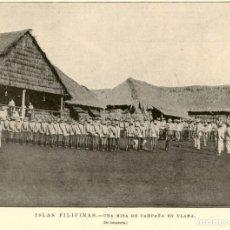 Arte: 1896 - ISLAS FILIPINAS - UNA MISA DE CAMPAÑA EN ULAMA - LA ILUSTRACIÓN ESPAÑOLA. Lote 218780851