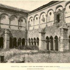 Arte: 1896 - SEGOVIA - CLAUSTRO Y PATIO DEL MONASTERIO DE SANTA MARIA DE NIEVA - LA ILUSTRACIÓN ESPAÑOLA. Lote 218781456