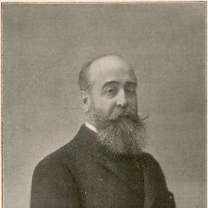 Arte: 1896 - EXCMO. SEGISMUNDO MORET Y PRENDERGAST - MINISTRO DE ULTRAMAR - LA ILUSTRACIÓN ESPAÑOLA. Lote 218781783