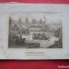 Arte: COSTUMBRES CABALLERESCAS.-TORNEO EN TIEMPO DE JUAN II.-MILITAR.-GRABADO.-GRABADO AL ACERO.-SIGLO XIX. Lote 219521037