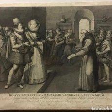 Arte: GRABADO ORIGINAL AÑO 1789. BEATUS LAURENTIUS A BRUNDUSIO GENERALIS CAPUCINORUM. PHILIPPO III.. Lote 221545262