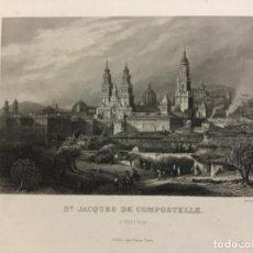 Art: SANTIAGO DE COMPOSTELA. CH. LALAISSE, SC. GRABADO ORIGINAL.. Lote 222429908