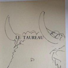 Arte: LE TAUREAX, LITOGRAFIA ORIGINAL DE PICASSO PUBLICADA EN 1957. Lote 228302410