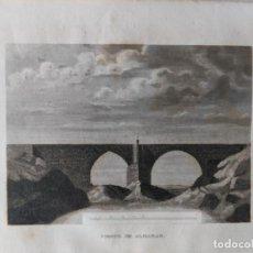 Arte: PUENTE DE ALMARAZ GRABADO ORIGINAL 1854 - RIO TAJO - CACERES - EXTREMADURA. Lote 231474405