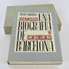 Arte: UNA BIOGRAFIA DE BARCELONA, MIQUEL TARRADELL, 1989, CON GRABADOS, AJUNTAMENT DE BARCELONA. 36,5X27CM. Lote 234827515