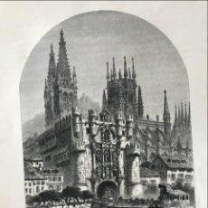 Arte: ENTRADA DE SANTA MARÍA EN BURGOS (CASTILLA, ESPAÑA), HACIA 1840. ANÓNIMO. Lote 235054140
