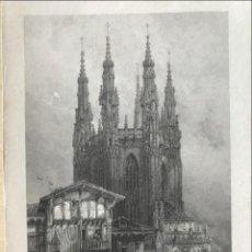 Arte: VISTA DE LA CATEDRAL DE BURGOS (CASTILLA, ESPAÑA), 1836. ROBERTS/WALLIS/JENNINGS. Lote 235057665