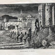 Arte: PUENTE ROMANO Y MEZQUITA DE CÓRDOBA (ESPAÑA), HACIA 1885. WHYMPER. Lote 236140760