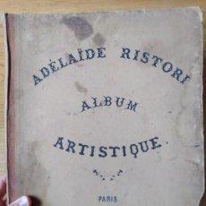Arte: ADÉLAÏDE RISTORI : ALBUM ARTISTIQUE : PARIS, 1ER. JANVIER 1858.. Lote 241086720