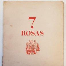 Arte: 7 ROSAS - AGRUPACIÓN DE AMIGOS DEL LIBRO Y DEL GRABADO. FAD- GELABERT, FORS LÁZARO,J. PLA,P. RIU..... Lote 245123120