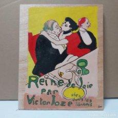 Arte: REINE DE JOIE. PIROGRABADO.. Lote 245506070