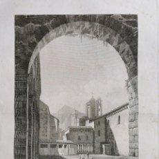 Arte: GRABADO AGUAFUERTE MONASTERIO DE POBLET. 1806. VOYAGE PITTORESQUE ALEXANDRE DE LABORDE. Lote 246992545