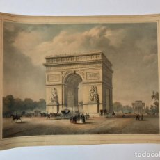Arte: GRABADO ANTIGUO SIGLO XIX PARIS FRANCIA ARCO DEL TRIUNFO 1836 BERNARD & FREY - BERNARD & FREY. Lote 247974775