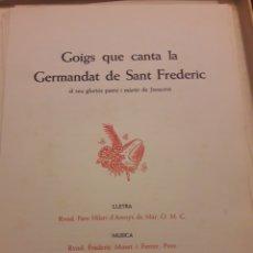 Arte: GOIGS QUE CANTA LA GERMANDAT DE SANT FREDERIC. Lote 253027765