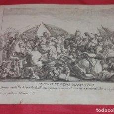 Arte: ANTIGUO GRABADO. MUERTE DE JUDAS MACHAVEO.. Lote 257949280