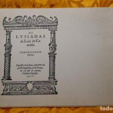Arte: OS LUSIADAS DE LUIS DE CAMOES CON PRIVILEGIO REAL - 4º CENTENARIO DA 1ª EDICAO / 1572-1972. Lote 260454885