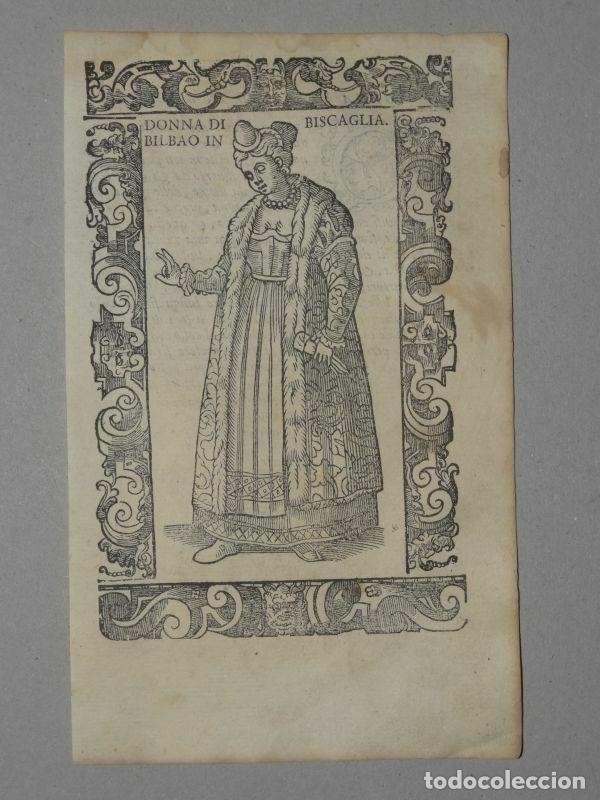 XILOGRAFÍA DE MUJER DE BILBAO EN VIZCAYA (ESPAÑA), 1590. VECELLIO/KRIEGER/ZENARO (Arte - Grabados - Antiguos hasta el siglo XVIII)