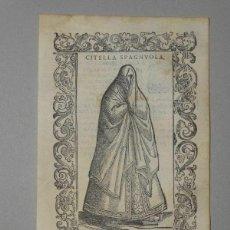 Arte: XILOGRAFÍA DE UNA SOLTERA DE ESPAÑA , 1590. VECELLIO/KRIEGER/ZENARO. Lote 261619245