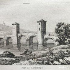 Arte: PUENTE DEL ARZOBISPO EN TOLEDO (CASTILLA, ESPAÑA), 1837. ANÓNIMO. Lote 262367090