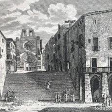 Arte: VISTA PANORÁMICA DE LA CATEDRAL DE TARRAGONA (CATALUÑA, ESPAÑA), 1834. ANÓNIMO. Lote 262402820
