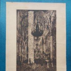 """Arte: """"INTERIOR DE ST. MARIA DEL MAR """"BARCELONA GRABADO 1929. Lote 264698204"""