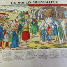Arte: LE MOULIN MERVEILLEUX. IMAGERIE PELLERIN ÉPINAL. GRABADO S. XX. Lote 274563718