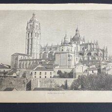 Arte: XILOGRAFÍA 1872. 37X25,50 CM. SEGOVIA. VISTA DE LA CATEDRAL. BUEN ESTADO.. Lote 286846268