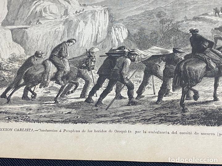 Arte: XILOGRAFÍA CARLISMO. CONDUCCIÓN HERIDOS OROQUIETA AMBULANCIA SOCORRO 1872. 37X25,50 CM. BUEN ESTADO. - Foto 2 - 286847863