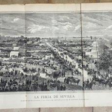 Arte: LA FERIA DE SEVILLA ,1881,GRABO VELA,DIBUJO RIUDAVETS SOBRE FOTOGRAFIA DE ANTONIO RODROGUEZ,106X32. Lote 286880838