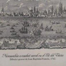 Arte: NAUMACHIA-GRABADO DE JOAN BAPTISTA FRANCIA--III CENTENARIO CANONIZACIÓN SAN VICENTE FERRER--AÑO 1762. Lote 289954803