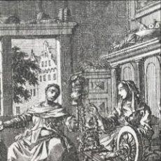 Arte: MUJERES Y LA RUECA DE HILAR, 1750. LUYKEN / KORNELIS VAN DER SYS. Lote 295524143