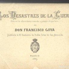Arte: FRANCISCO DE GOYA. 80 LÁMINAS SERIE COMPLETA DE LOS DESASTRES DE LA GUERRA. Lote 97777739