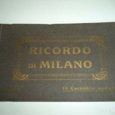 Arte: ANTIGUO ALBUM DE 12 POSTALES DE MILAN - RICORDO DI MILANO - HUECOGRABADOS, BUEN ESTADO. Lote 167247932