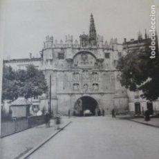 Arte: BURGOS ARCO DE SANTA MARIA HELIOGRABADO 1928 G. BOUAN , VICENT FREAL ET CIE. PARIS. Lote 201309386