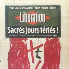 Arte: ANTONI TÀPIES, IL·LUSTRA EL DIARIO FRANCÉS LIBERATION. Lote 290530998