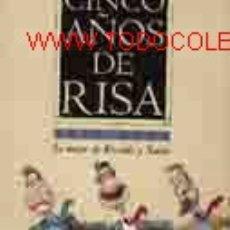 Arte: CINCO AÑOS DE RISA 1990 - 1995 (25 LÁMINAS COLOREADAS Y GLOSADAS POR LOS MEJORES COLUMNISTAS . Lote 13288263