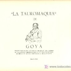 Arte: TAUROMAQUIA DE GOYA, POR ANTONIO DE HORNA, 1969. GOYA. Lote 19435084