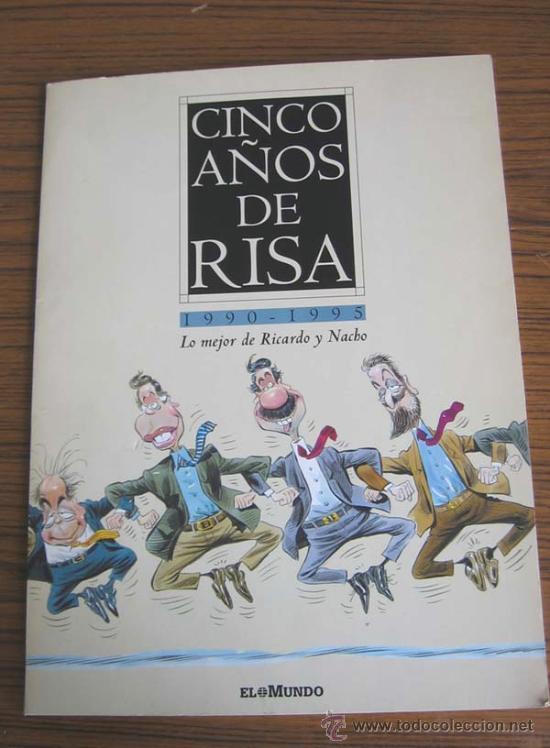 CINCO AÑOS DE RISA .. 1990-1995 .. LO MEJOR DE RICARDO Y NACHO .. 25 LÁMINAS COLOREADAS (Arte - Láminas Antiguas)