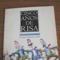 Arte: CINCO AÑOS DE RISA .. 1990-1995 .. LO MEJOR DE RICARDO Y NACHO .. 25 LÁMINAS COLOREADAS. Lote 23463851