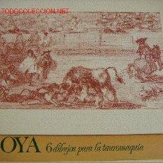 Arte: CARPETA DE TAUROMAQUIA DE GOYA. Lote 86324635