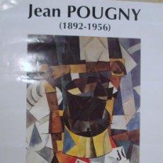 Arte: POSTER DE LA EXPOSICIÓN DE JEAN POUGNY EN PARIS. Lote 25663169