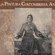 Arte: LA PINTURA COSTUMBRISTA ANDALUZA. CARPETA CON 6 LAMINAS (34 X 43) PUBLICIDAD LA CRUZ DEL CAMPO. Lote 18342301
