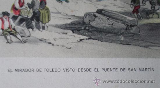 Arte: Lamina antigua ..El mirador de Toledo visto desde el puente de San Martín - Foto 2 - 17802354