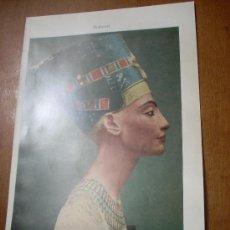 Arte: NEFERTITI, ESPOSA DEL EMPERADOR AKENATÓN. ARTE EGIPCIO. LÁMINA 16 X 24,5 CM.. Lote 20799384