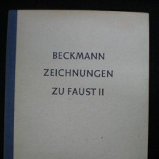 Arte: LÁMINAS ILUSTRADAS. MAX BECKMANN. ZEICHNUNGEN ZU GOETHES FAUST II. DIBUJOS. FRANKFURT.. Lote 23311379