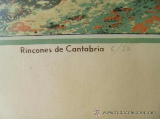 Arte: RINCONES DE CANTABRIA. 50 X 37.FIRMADA POR CHANETE ( LUCIANO GARCÍA ) TIRADA 50 EJEMPLARES. LEER. - Foto 4 - 27354714
