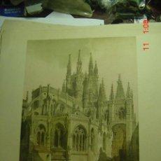 Arte: 77 BURGOS CATEDRAL CATEDRAL- PRECIOSA LAMINA PARA ENMARCAR - AÑOS 1940/50. Lote 44020330